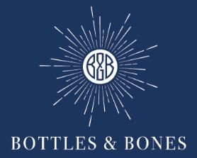 Bottles and Bones