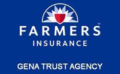 Farmers Insurance- Gena Trust
